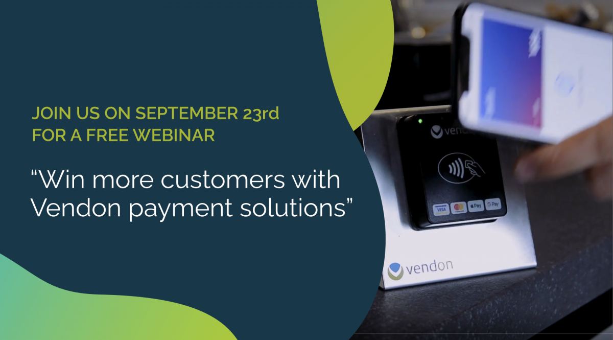 """Join us for a FREE webinar """"Win more customers with Vendon payment solutions"""""""